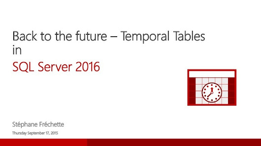Back to the future - Temporal Table in SQL Server 2016