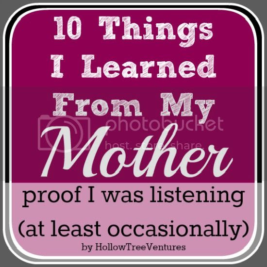 things I learned from my mother