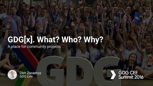 GDG[x]. What? Who? Why?