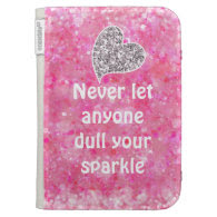 Pink Never let anyone dull your sparkle Quote Kindle Keyboard Cases