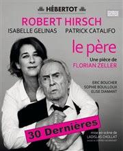 Le père | avec Robert Hirsch Théâtre Hebertot Affiche