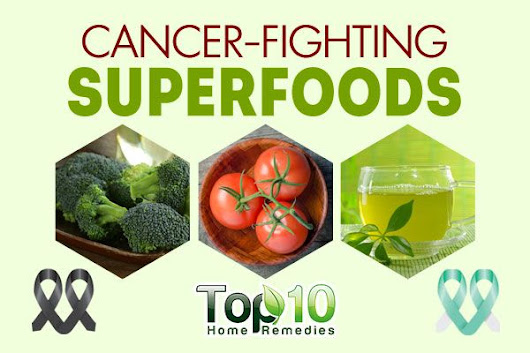 Top 10 Cancer-Fighting Superfoods | Top 10 Home Remedies