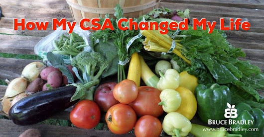 How My CSA Changed My Life!