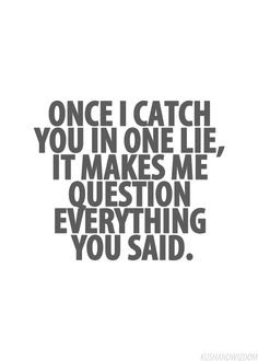 Quotes About Lie To Me 180 Quotes