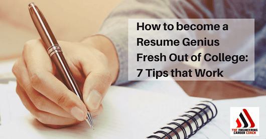 How to become a Resume Genius Fresh Out of College