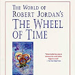 Amazon.com: The World of Robert Jordan's The Wheel of Time eBook: Robert Jordan, Teresa Patterson: Kindle Store