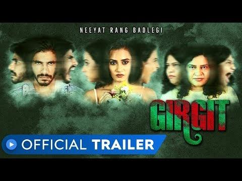 Girgit Hindi Movie Trailer