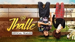Jhalle (2019) Hindi Movie | Star Cast and Crew | Official Trailer | Hindi New Movie