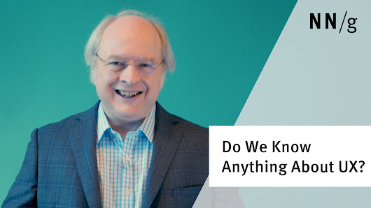 Do We Know Anything About UX? (Jakob Nielsen) (Video)