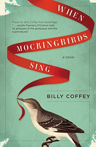 When Mockingbirds Sing http://hundredzeros.com/when-mockingbirds-sing-billy-coffey