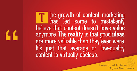 Content Is Useless, Ideas Are Priceless
