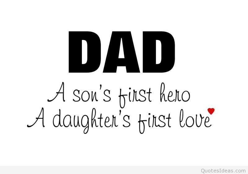 Quotes About Amazing Dads 54 Quotes