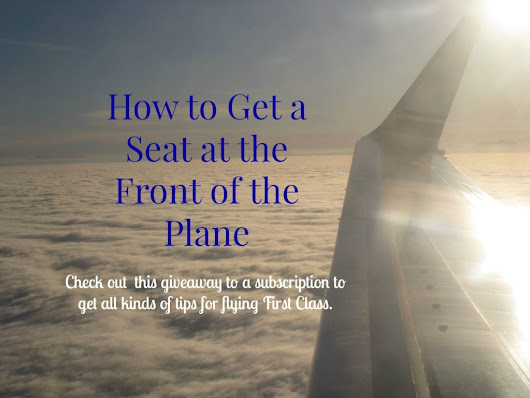 How To Get To the Front of the Plane