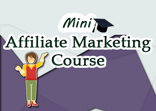 Mini Affiliate Marketing Course | Quick Money Blogs