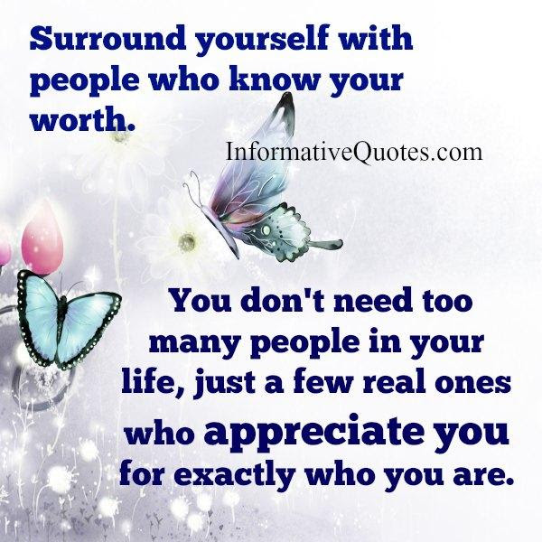 You Dont Need Too Many People In Your Life Informative Quotes