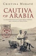 Más sobre Cautiva en Arabia