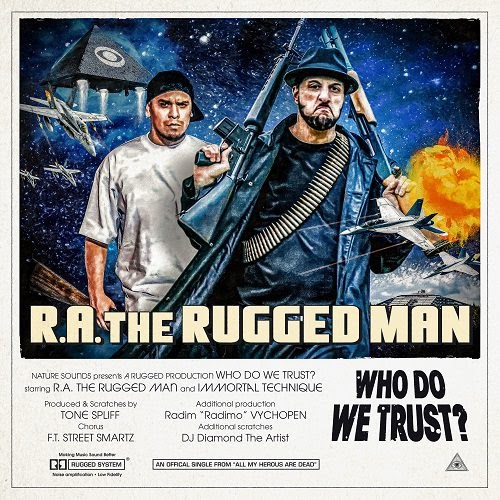"""R.A. The Rugged Man – """"Who Do We Trust?"""" Ft. Immortal Technique"""
