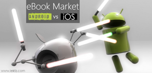 eBook Market - Is it Android's or iOS'