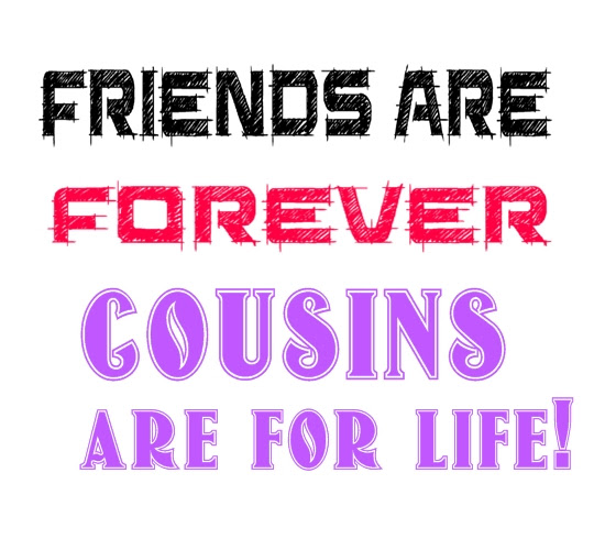 Quotes About Cousin Best Friends 22 Quotes