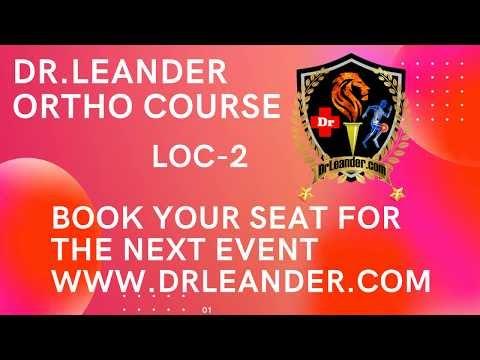 Dr.Leander orthopaedic Course LOC-1 orthopaedic post graduate course