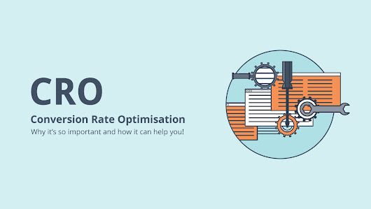 08 Nov What is Conversion Rate Optimisation, Why is it Important and What's in it For Me?