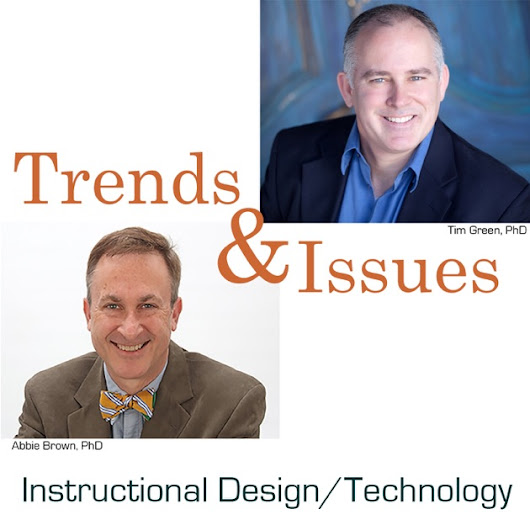 Trends & Issues in Instructional Design, Educational Technology, and Learning Sciences by Abbie Brown and Tim Green on iTunes