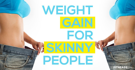 5 Steps Strategy To Gain Weight For Skinny People - Fitneass