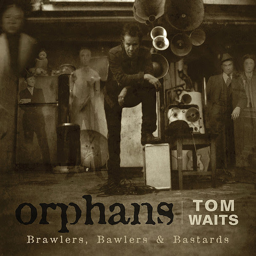 orphans tom waits