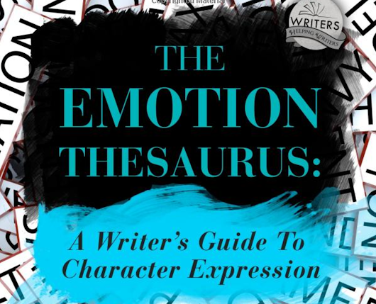 The Emotion Thesaurus: A Review | New Leaf Writing