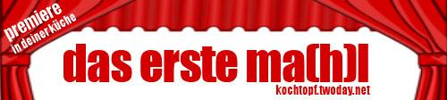 Blog-Event LXXIX - Das erste Ma(h)l (ZUSAMMENFASSUNG)