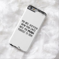 Fitness Quote; You will never know your Limits iPhone 6 Case