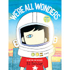 We're All Wonders [Book]