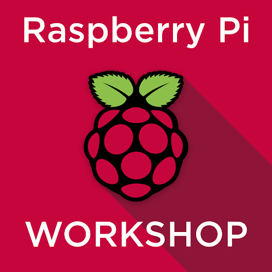 Raspberry Pi Workshop for Beginners - Tutorial