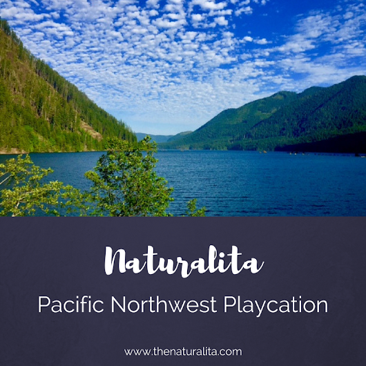 Freedom Inspired Pacific Northwest Playcation (Retreat) - The Naturalita