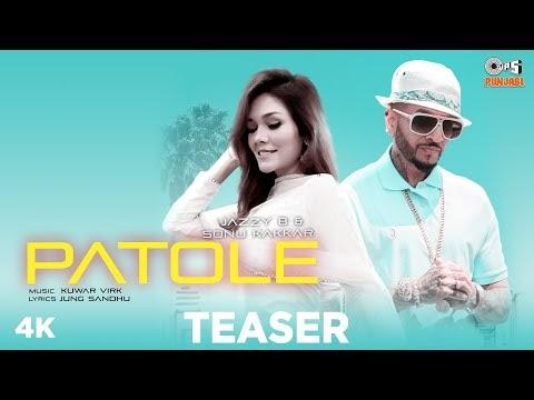 PATOLE - Teaser   Jazzy B   Sonu Kakkar   Kuwar Virk   Jung Sandhu   Latest Punjabi Song 2021