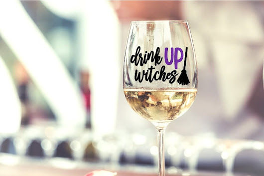 Drink Up Witches SVG - Files for 3 Glass Types - That's What {Che} Said...