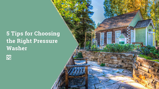HomeKeepr | 5 Tips for Choosing the Right Pressure Washer