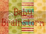 Baby Brainstorm