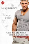 One Night with the Billionaire (Men of the Zodiac) - Sarah Ballance