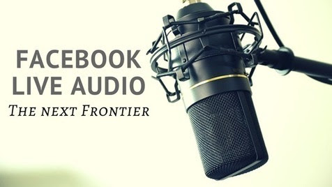 Facebook Live Audio - The Next Frontier - Malhar Barai | Quick Social Media