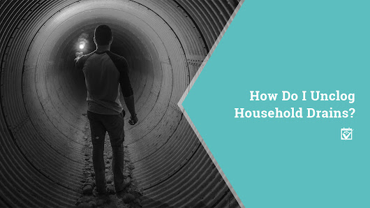 HomeKeepr | How Do I Unclog Household Drains?