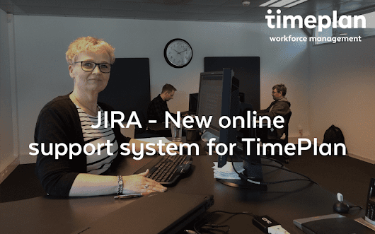 JIRA - New online support system for TimePlan | TimePlan Software