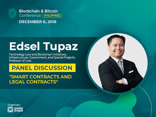 Legal Aspects of Crypto Contracts: Partner at GorricetaLaw Edsel Tupaz Will Take Part in the Panel Discussion | Blockchain Conference Philippines