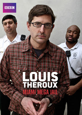 Louis Theroux: Miami Mega Jail - Season 1