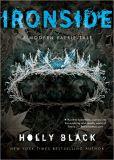 Ironside (Modern Tale of Faerie Series #3)