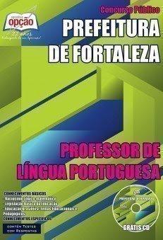 Apostila Prefeitura de Fortaleza PROFESSOR DE LÍNGUA PORTUGUESA.