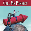 Book Review: Call Me Pomeroy, by James Hanna*