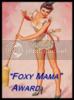 Foxy Mama Award