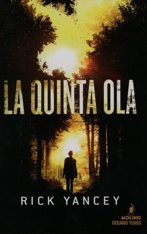 Reseña: La Quinta Ola (La Quinta Ola #I) - Rick Yancey