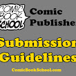 Comic Book Publisher Submission Guidelines
